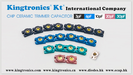 Kt Kingtronics Increasing Price for KKT 3MM Chip Ceramic Trimmer Capacitor
